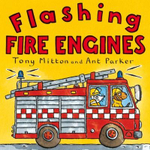 Flashing Fire Engines : Amazing Machines - Tony Mitton