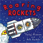 Roaring Rockets : Amazing Machines - Tony Mitton