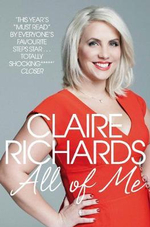 All Of Me : My Story - Claire Richards