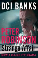 Strange Affair :  The Inspector Banks Series : Book 15 - Peter Robinson
