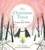 The Christmas Truce - Carol Ann Duffy
