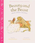 Beauty and the Beast & Other Stories : First Nursery Collection - Mary Hoffman