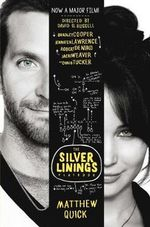 The Silver Linings Playbook : Film Tie-in - Matthew Quick