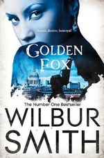 Golden Fox - Wilbur Smith