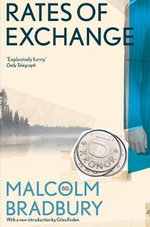 Rates of Exchange - Malcolm Bradbury