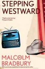 Stepping Westward - Malcolm Bradbury