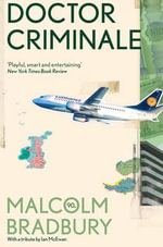 Doctor Criminale - Malcolm Bradbury