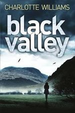 Black Valley - Charlotte Williams