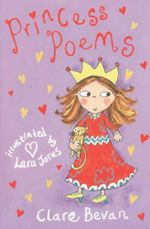 Princess Poems - Clare Bevan
