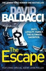 The Escape : John Puller Series - David Baldacci