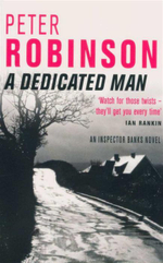 A Dedicated Man : Inspector Banks Series : Book 2 - Peter Robinson