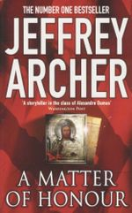 A Matter of Honour - Archer Jeffrey