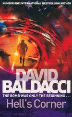 Hell's Corner : The Bomb Was Only The Beginning... - David Baldacci