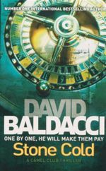 Stone Cold : One By One, He Will Make Them Pay - David Baldacci
