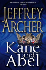Kane and Abel - Jeffery Archer