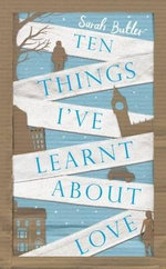 Ten Things I've Learnt About You - Sarah Butler