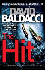 The Hit : The Trap Is Set. Failure Is Not An Option. - David Baldacci