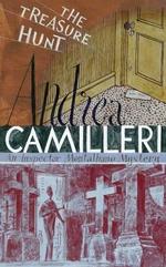 The Treasure Hunt : The Inspector Montalbano Mysteries : Book 16 - Andrea Camilleri