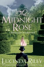 The Midnight Rose : A lifelong passion... An endless search - Lucinda Riley