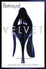 Betrayal - Velvet
