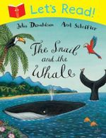 Let's Read! The Snail and the Whale - Julia Donaldson