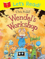 Let's Read! Wendel's Workshop - Chris Riddell