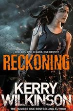 Reckoning : The Silver Blackthorn Trilogy : Book 1 - Kerry Wilkinson