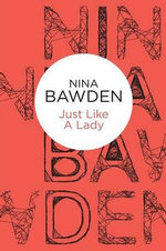 Just Like a Lady - Nina Bawden