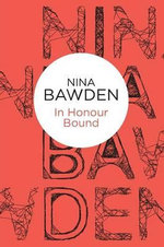 In Honour Bound - Nina Bawden