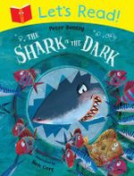Let's Read! The Shark in the Dark - Peter Bently