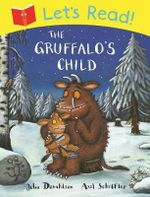 Let's Read! the Gruffalo's Child : Let's Read! - Julia Donaldson