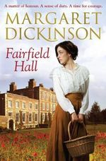 Fairfield Hall - Margaret Dickinson