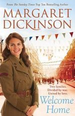 Welcome Home - Margaret Dickinson