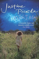 Wish I May - Justine Picardie