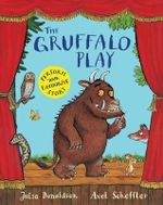 The Gruffalo Play - Julia Donaldson