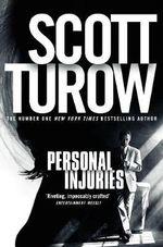 Personal Injuries - Scott Turow