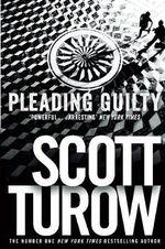 Pleading Guilty - Scott Turow