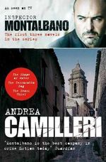 Inspector Montalbano : the First Three Novels in the Series - Andrea Camilleri