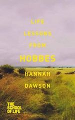 Life Lessons from Hobbes - Hannah Dawson