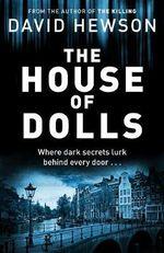 The House of Dolls - David Hewson