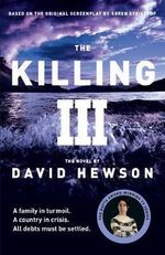The Killing 3 - David Hewson