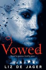 Vowed : The Blackhart Legacy: Book Two - Liz de Jager