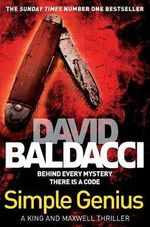 Simple Genius : King and Maxwell - David Baldacci