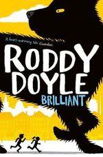 Brilliant - Roddy Doyle