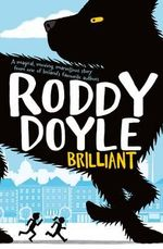 Brilliant - Roddy Doyle