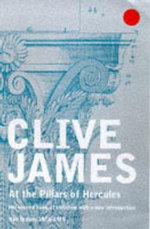 At the Pillars of Hercules - Clive James