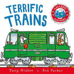 Amazing Machines Terrific Trains : Amazing Machines 4 - Tony Mitton