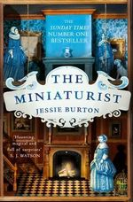 The Miniaturist : Order Now For Your Chance to Win!* - Jessie Burton