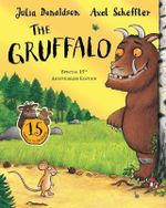 The Gruffalo : 15th Anniversary Edition - Julia Donaldson