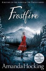 Frostfire : The Kanin Chronicles : Book 1 - Amanda Hocking